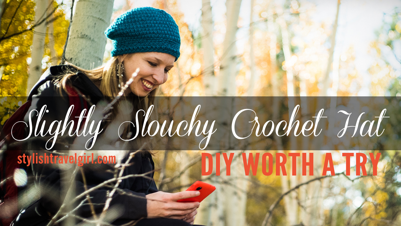 DIY Slightly Slouchy Crochet Hat on stylishtravelgirl.com