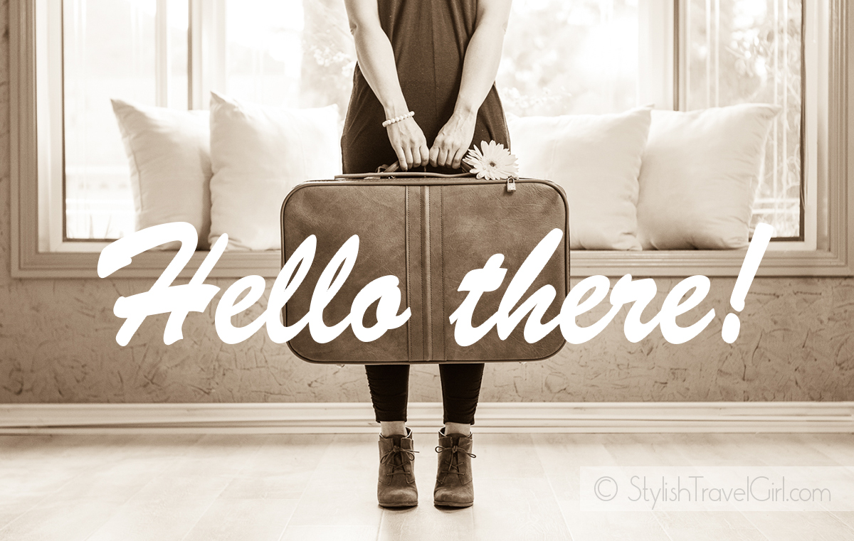Hello there. Welcome to Stylish Travel Girl.