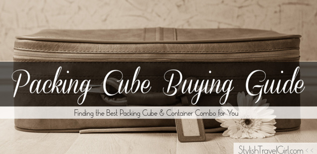 Packing Cube Buying Guide: Finding the Best Packing Cube and Container Combo for You