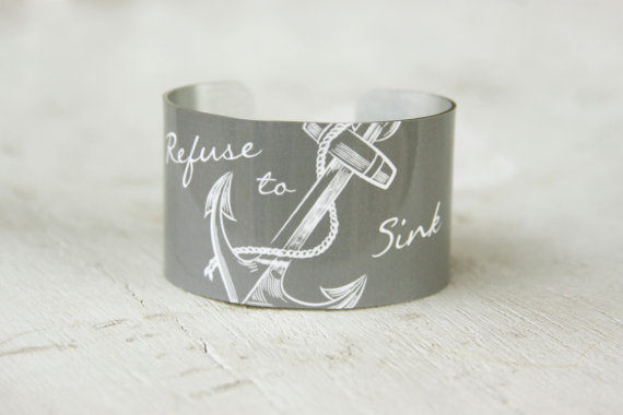 Refuse to sink cuff bracelet by ZoeMadisonGifts