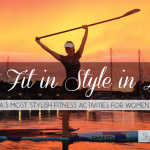Get fit in style! L.A.'s Most Stylish Fitness Activities for Women