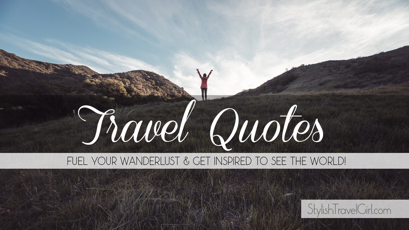 A Collection Of Famous And Inspirational Travel Quotes Wfree