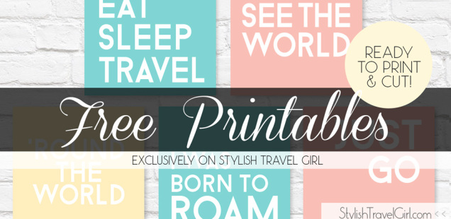 free travel quote printables by Stylish Travel Girl (Wanderlust Edition)