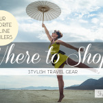 Where to Shop for Stylish Travel Gear on StylishTravelGirl.com