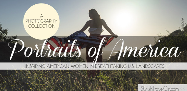 Portraits of America: Inspiring American Women in Breathtaking U.S. Landscapes