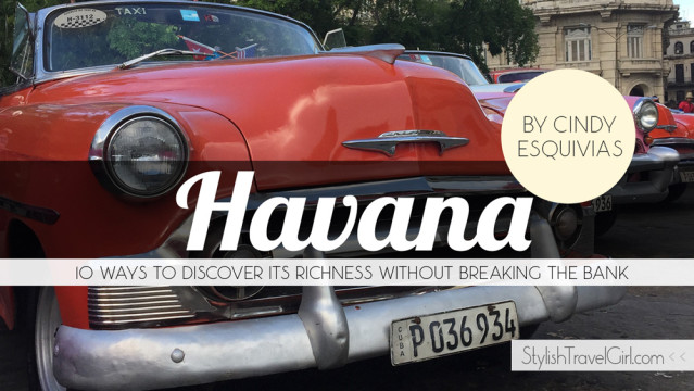 10 Ways to Discover the Richness of Havana Without Breaking the Bank