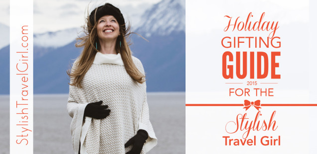 Stylish Travel Girl's Holiday Gifting Guide for Stylish Traveling Women    100+ Holiday Gift Ideas for Traveling Women - StylishTravelGirl.com