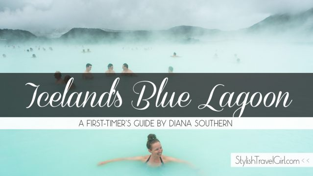 First-Timer's Guide to Iceland's Blue Lagoon