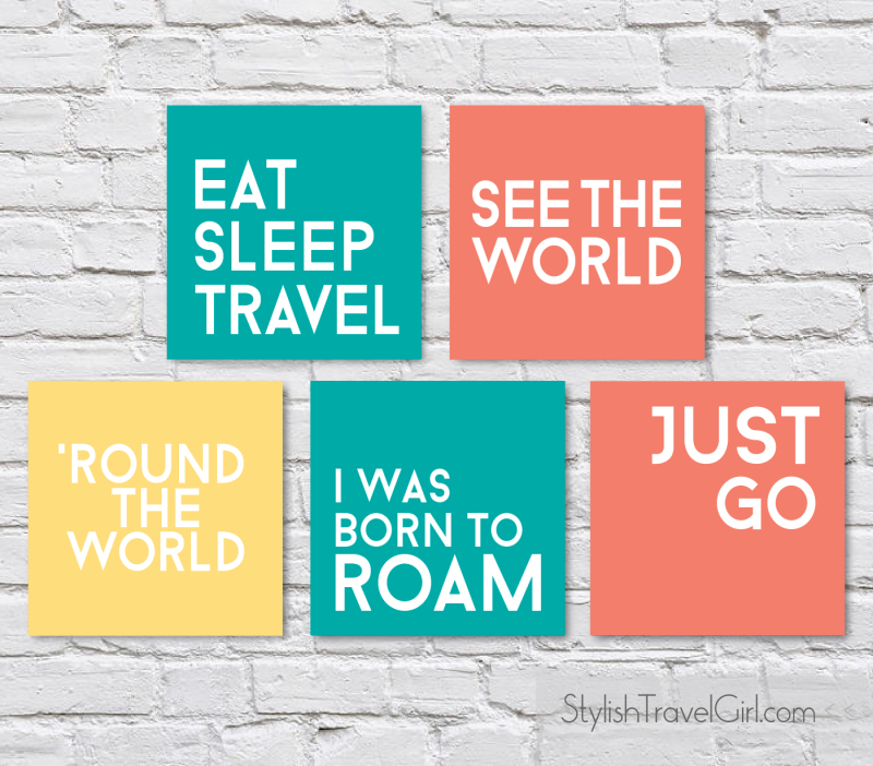 free travel quote DIY printables (wanderlust edition) by Stylish Travel Girl