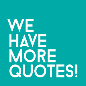 We have more quotes!